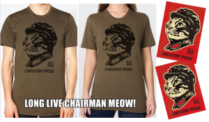Chariman Meow T-shirts and stickers